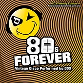 80s Forever (DJ Friendly Edition) by Dos