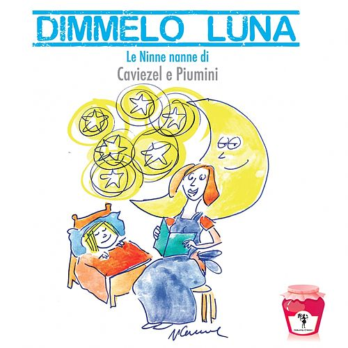 Dimmelo luna by Giovanni Caviezel