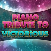 Piano Tribute to VICTORiOUS by Piano Tribute Players