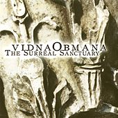 Play & Download The Surreal Sanctuary by VidnaObmana | Napster