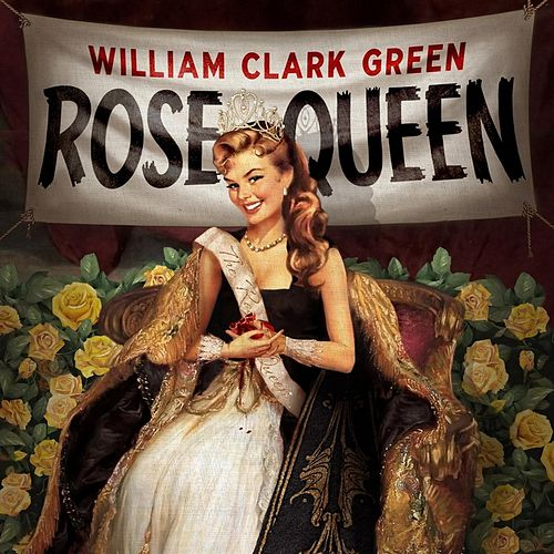 Rose Queen by William Clark Green