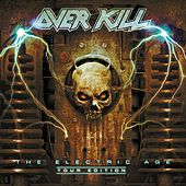 The Electric Age von Overkill