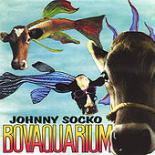 Play & Download Bovaquarium by Johnny Socko | Napster