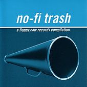 No-Fi Trash by Various Artists