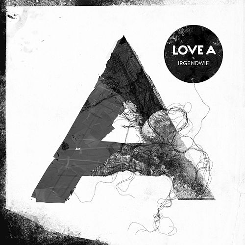 Play & Download Irgendwie by Love A | Napster