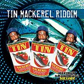 Tin Mackerel Riddim by Various Artists