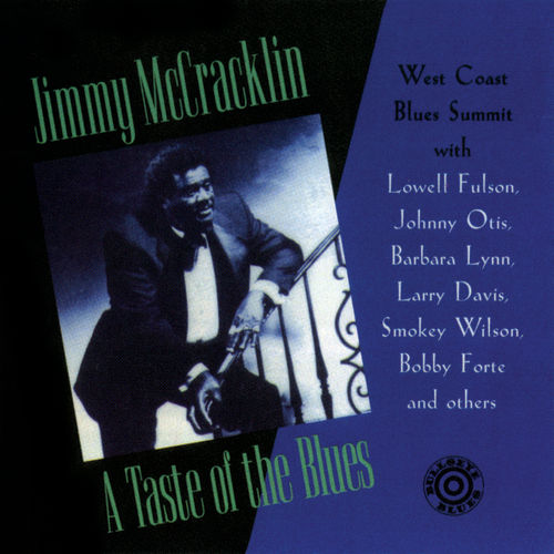 Play & Download A Taste Of The Blues by Jimmy McCracklin | Napster