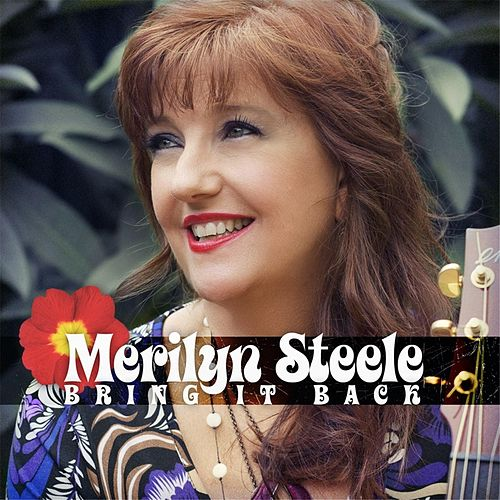 Bring It Back by Merilyn Steele