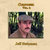 Play & Download Composer Vol. 2: Jeff Steinman by Jeff Steinman | Napster