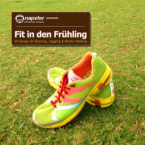 Play & Download Napster pres. Fit in den Frühling by Various Artists | Napster