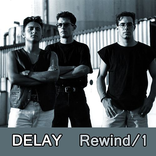 Rewind, Vol. 1 by Delay