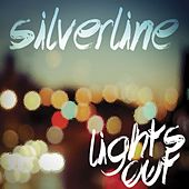 Play & Download Lights Out by Silverline | Napster