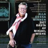 Alla dessa minnen - Det bästa av Mikael Wiehe by Various Artists