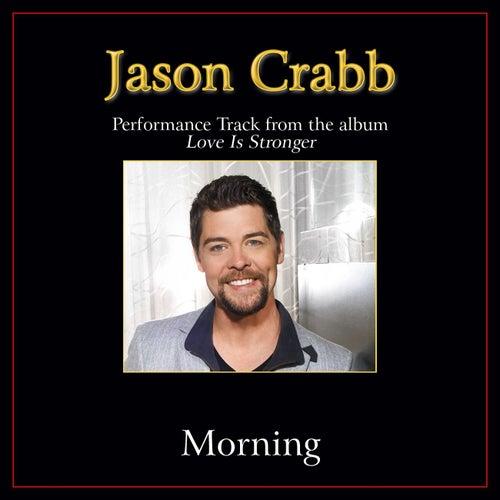 Morning Performance Tracks by Jason Crabb
