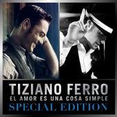 El amor es una cosa simple (Special Edition) de Tiziano Ferro