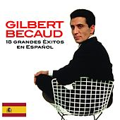 Play & Download 18 Exitos en Español by Gilbert Becaud | Napster