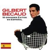 18 Exitos en Español by Gilbert Becaud