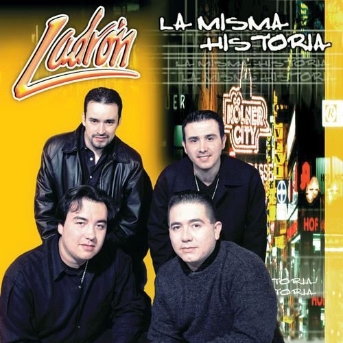 Play & Download La Misma Historia by Grupo Ladron | Napster