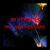 30th Anniversary by 101 Strings Orchestra