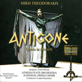 Play & Download Antigone by Mikis Theodorakis (Μίκης Θεοδωράκης) | Napster
