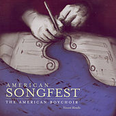 Play & Download American Songfest by American Boychoir | Napster