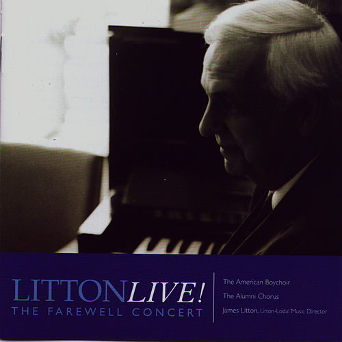 Play & Download Litton Live - The Farewell Concert by American Boychoir | Napster