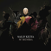 Play & Download M'Bemba by Salif Keita | Napster