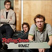 Play & Download Rolling Stone Original by Gomez | Napster