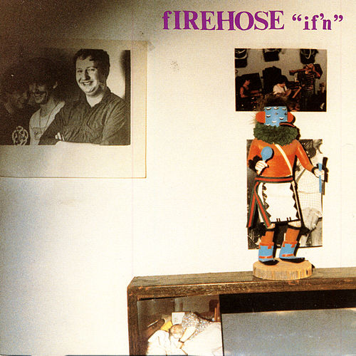 Play & Download If'n by fIREHOSE | Napster