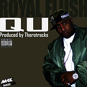 Play & Download QU by Royal Flush | Napster