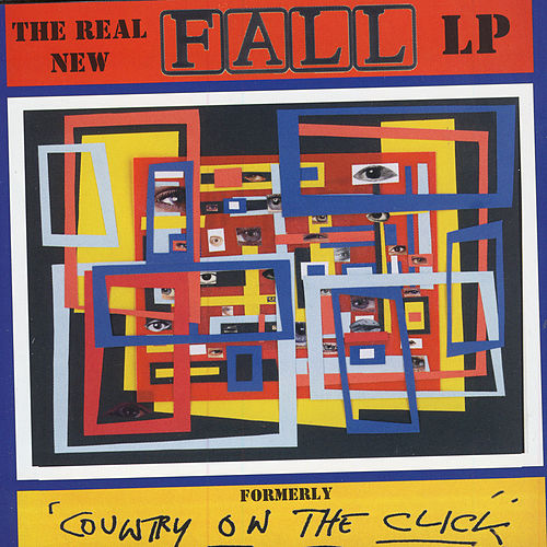 Play & Download Country On The Click by The Fall | Napster