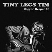 Play & Download Diggin' Deeper EP by Tiny Legs Tim | Napster