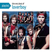 Playlist: The Very Best Of Loverboy by Various Artists