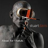 Music for Mortals by Stuart Davis