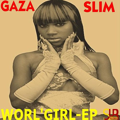 Worl'girl EP by Gaza Slim