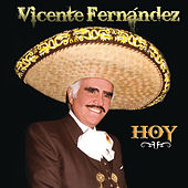 Play & Download Vicente Fernández Hoy by Vicente Fernández | Napster