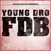 Play & Download Fdb by Young Dro | Napster