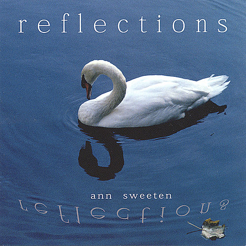 Play & Download Reflections by Ann Sweeten | Napster