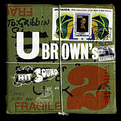 Play & Download U Brown's Hit Sound Volume 2 by Various Artists | Napster