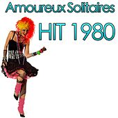 Play & Download Amoureux solitaires (Hit 1980) by Disco Fever | Napster