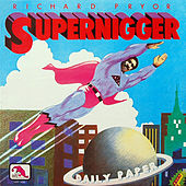Play & Download Supernigger by Richard Pryor | Napster
