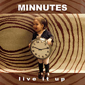 Play & Download Live It Up by Minnutes | Napster