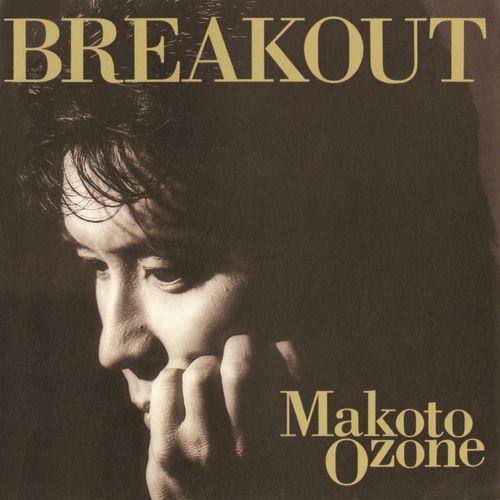 Play & Download Breakout by Makoto Ozone | Napster