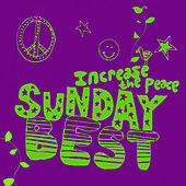 Sunday Best: Increase The Peace, Vol. 6 de Various Artists