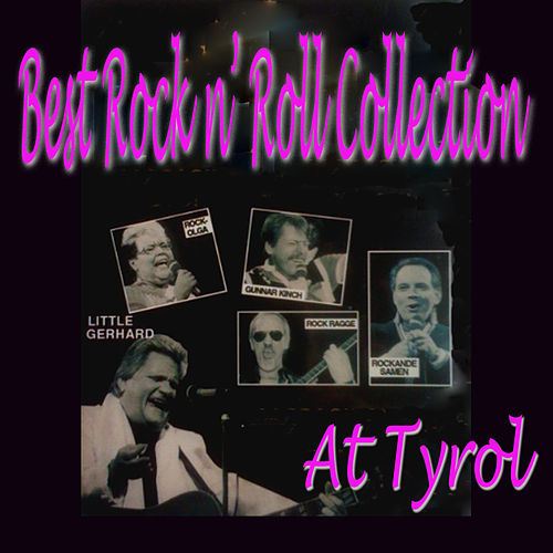 Play & Download Best Rock N' Roll Collection At Tyrol by Various Artists | Napster
