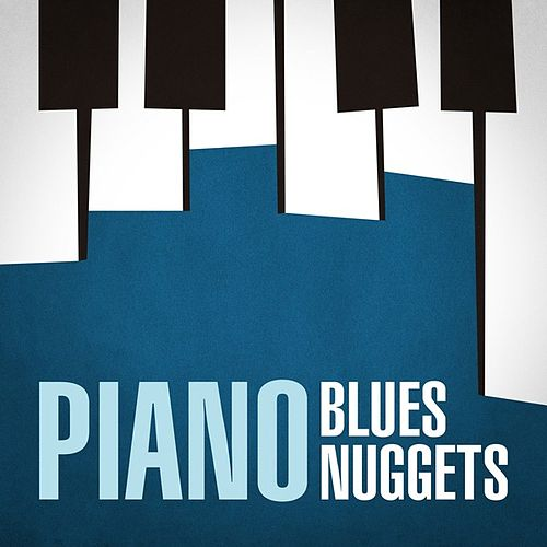 Piano Blues Nuggets by Various Artists