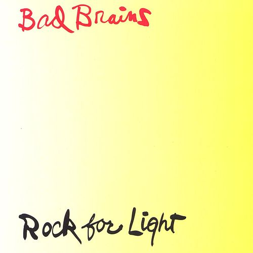 Play & Download Rock For Light by Bad Brains | Napster
