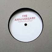 Play & Download The Anniversary, Pt. 2 by Various Artists | Napster