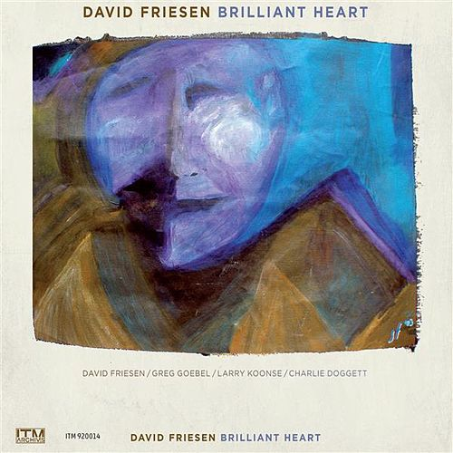 Play & Download Brilliant Heart by David Friesen | Napster
