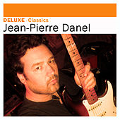 Deluxe: Classics - Jean-Pierre Danel by Various Artists